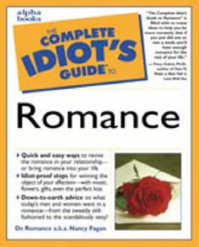 9780028636573: Complete Idiot's Guide to ROMANCE (The Complete Idiot's Guide)