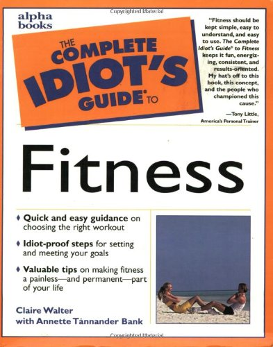 9780028636580: Complete Idiot's Guide to Fitness