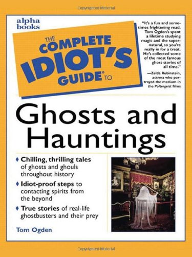 9780028636597: The Complete Idiot's Guide to Ghosts and Hauntings