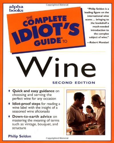 9780028636610: The Complete Idiot's Guide to Wine, Second Edition (2nd Edition)