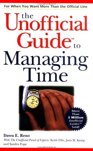 9780028636672: The Unofficial Guide to Managing Time
