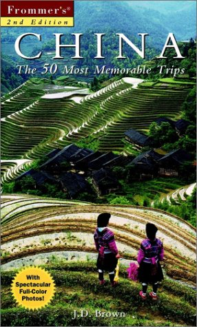 9780028636733: Frommer's China: The 50 Most Memorable Trips