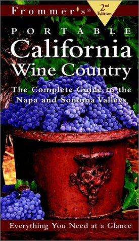 9780028636825: Frommer's Portable California Wine Country