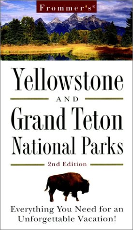 9780028636986: Frommer's Yellowstone & Grand Teton National Parks (Park Guides)