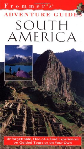 9780028637235: South America (Frommer's Adventure Guides)