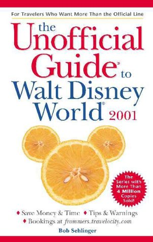 9780028637273: The Unofficial Guide? to Walt Disney World? 2001 (Unofficial Guides)