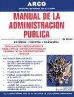 9780028637549: Manual de la Administracion Publica