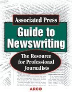 9780028637556: Associated Press Guide to Newswriting (Study Aids/On-the-Job Reference)
