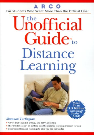 9780028637563: Unofficial Guide to Distance Learning (Education & Guidance)