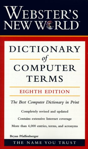 9780028637778: Webster's New World Dictionary of Computer Terms, 8th Edition (Dictionary)