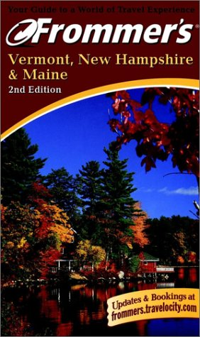 9780028637822: Frommer's Vermont, New Hampshire and Maine