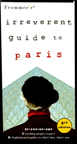 9780028637891: Frommer's Irreverent Guide to Paris (Irreverent Guides)