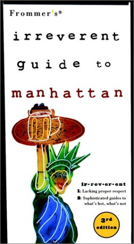 9780028637907: Frommer's Irreverent Guide to Manhattan (Irreverent Guides)