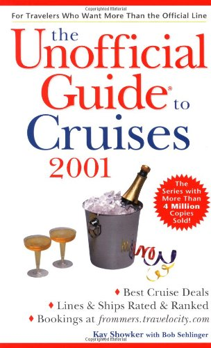 9780028637921: The Unofficial Guide to Cruises 2001 (Unofficial Guides)