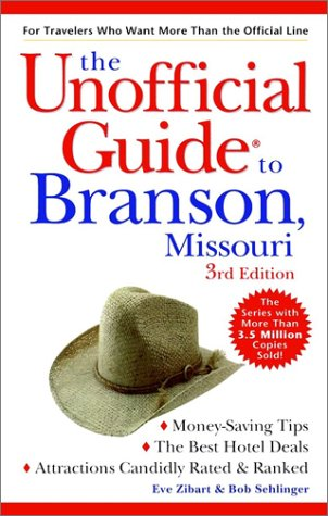 9780028638003: The Unofficial Guide to Branson, Missouri