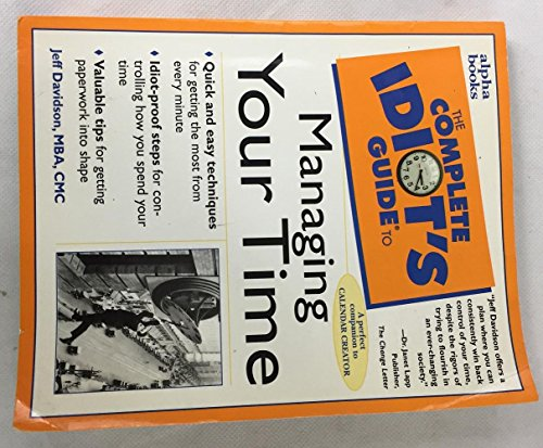 9780028638010: The Complete Idiot's Guide to Managing Your Time