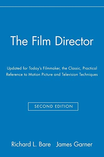 9780028638195: The Film Director: Updated for Today's Filmmaker, the Classic, Practical Reference to Motion Picture and Television Techniques