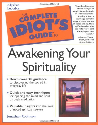 9780028638263: The Complete Idiot's Guide to Awakening Your Spirituality