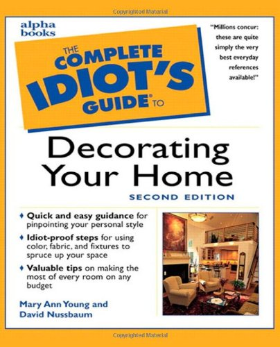 9780028638294: The Complete Idiot's Guide to Decorating Your Home, Second Edition (2nd Edition)