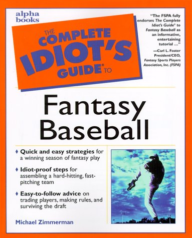 9780028638300: The Complete Idiot's Guide to Fantasy Baseball