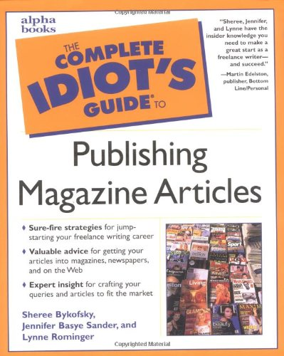 9780028638355: Complete Idiot's Guide to Publishing Magazine Articles