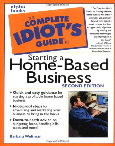 9780028638423: The Complete Idiot's Guide to Starting a Home-Based Business (2nd Edition)
