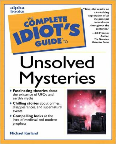 9780028638430: Complete Idiot's Guide to Unsolved Mysteries