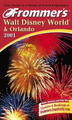 9780028638522: Frommer's Walt Disney World and Orlando 2001