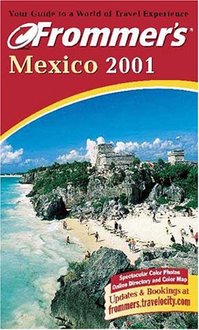 9780028638775: Frommer's Mexico 2001