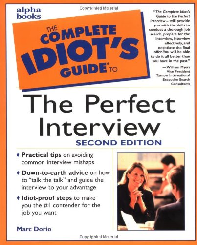 9780028638904: The Complete Idiot's Guide to the Perfect Interview, Second Edition (2nd Edition)