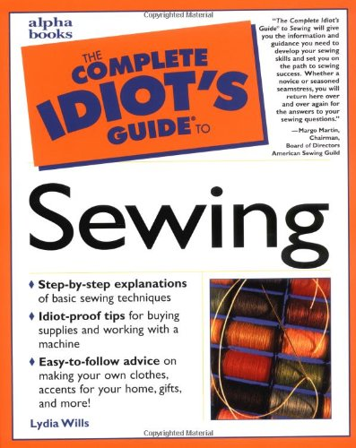 9780028638911: The Complete Idiot's Guide to Sewing
