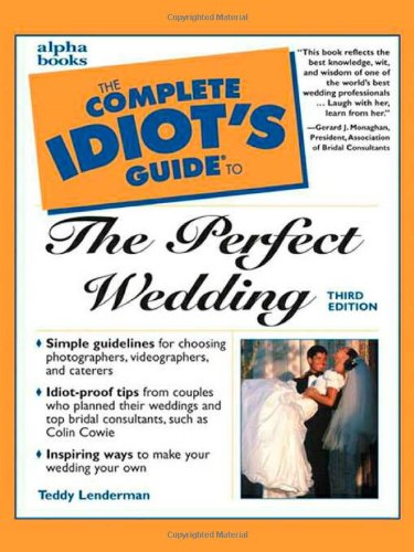 9780028638942: The Complete Idiot's Guide to the Perfect Wedding (3rd Edition)