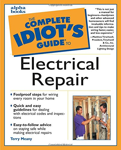 9780028638966: The Complete Idiot's Guide to Electrical Repair