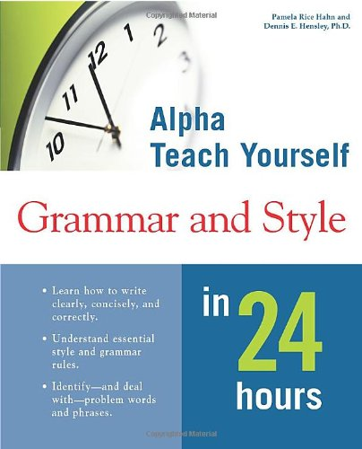 9780028638997: Alpha Teach Yourself Grammar and Style in 24 Hours