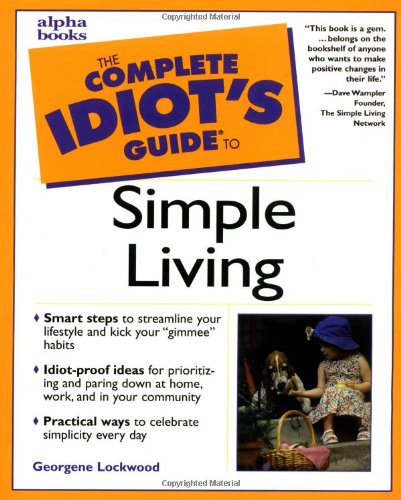 9780028639079: Complete Idiot's Guide to Simple Living