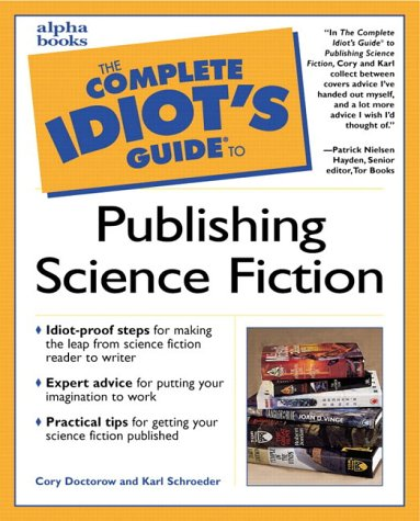 9780028639185: The Complete Idiot's Guide to Publishing Science Fiction and Fantasy