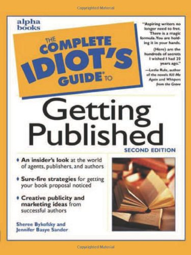 9780028639192: The Complete Idiot's Guide to Getting Published (2nd Edition)