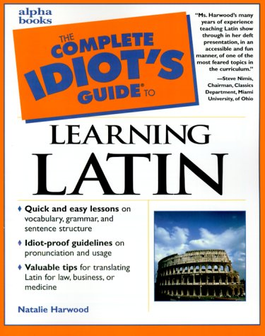 9780028639222: Complete Idiot's Guide to Learning Latin