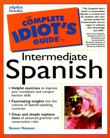 9780028639246: The Complete Idiot's Guide to Intermediate Spanish