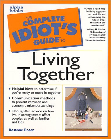 9780028639284: The Complete Idiot's Guide to Living Together