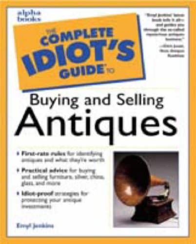9780028639307: Complete Idiot's Guide to Buying and Selling Antiques
