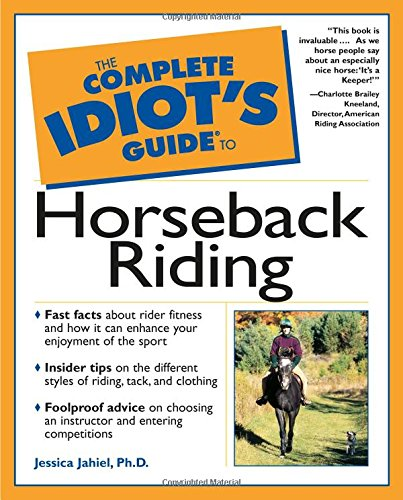 9780028639338: Complete Idiot's Guide to Horseback Riding