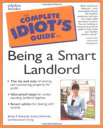 9780028639345: Complete Idiots Guide to Being a Smart Landlord