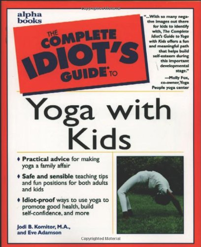 9780028639352: Complete Idiot's Guide to Yoga with Kids