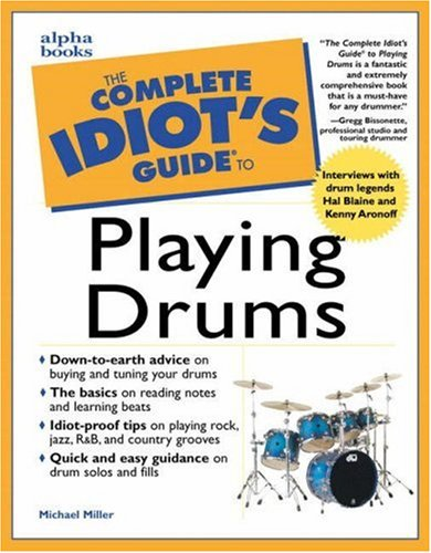 9780028639406: The Complete Idiot's Guide to Playing Drums