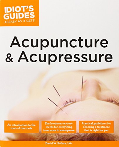 9780028639420: Complete Idiot's Guide to Acupuncture and Acupressure