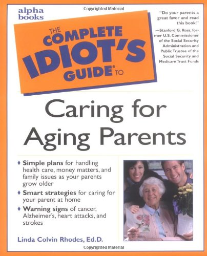 9780028639437: Complete Idiot's Guide to Caring for Aging Parents