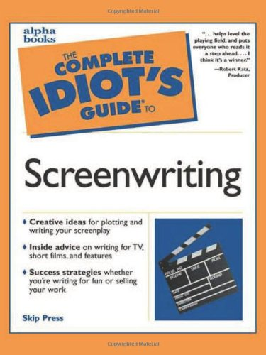 9780028639444: The Complete Idiot's Guide to Screenwriting