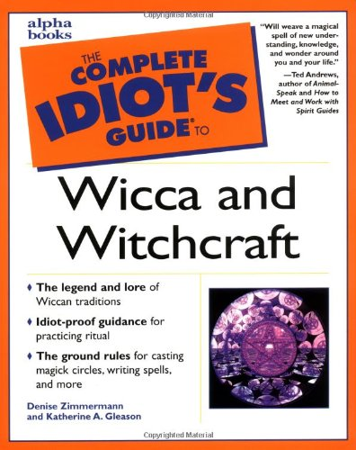 9780028639451: Complete Idiot's Guide to Wicca and Witchcraft