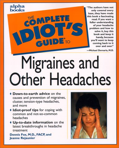 9780028639468: Complete Idiot's Guide to Migraines and Other Headaches